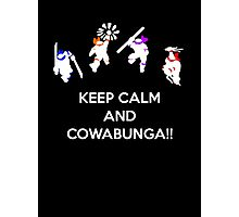 Keep Calm and Cowabunga Photographic Print