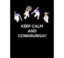 Keep Calm and Cowabunga Photographic Print