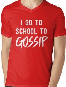 I go to school to gossip Mens V-Neck T-Shirt