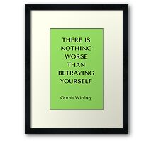 Betraying Yourself Framed Print