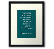 Celebrate Your Life Framed Print