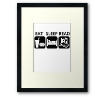 Eat, sleep, read Framed Print