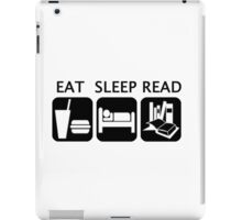 Eat, sleep, read iPad Case/Skin