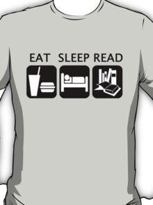 Eat, sleep, read T-Shirt