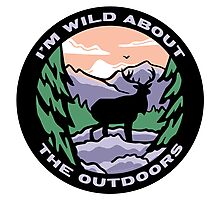 Wild About The Outdoors Photographic Print