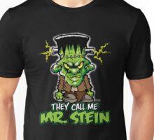 """Frankenstein """"They Call Me Mr. Stein"""" Unisex T-Shirt"""