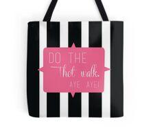 THOT Walk Tote Bag