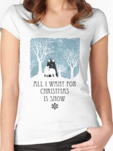 All I Want For Christmas Is Snow T-shirt Women's Fitted Scoop T-Shirt