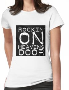 Music Lyrics Rocking On Heavens Door Womens Fitted T-Shirt