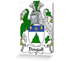 Dougall Coat of Arms / Dougall Family Crest Greeting Card