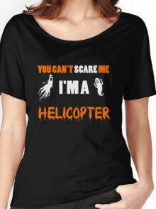 You Can't Care Me - Helicopter T-shirts - Halloween T-shirts Women's Relaxed Fit T-Shirt