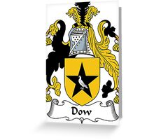 Dow Coat of Arms / Dow Family Crest Greeting Card