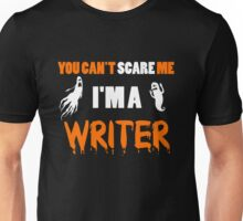 You Can't Care Me - Writer T-shirts - Halloween T-shirts Unisex T-Shirt