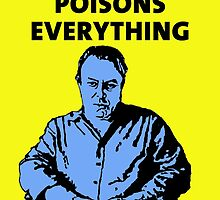 Christopher Hitchens Religion Poisons Everything by DJVYEATES