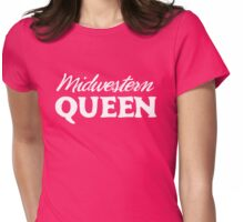 Midwestern Queen Womens Fitted T-Shirt