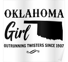 Oklahoma Girl. Outrunning twisters since 1907 Poster