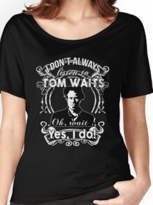 TOM WAITS'FANS NEW Women's Relaxed Fit T-Shirt