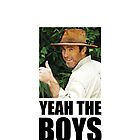 Yeah The Boys - Russell Coight by YTBShirts
