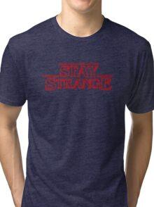 STAY STRANGE - Stranger Things t-shirt Tri-blend T-Shirt