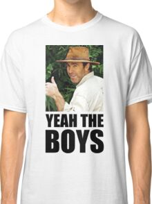 Yeah The Boys - Russell Coight Classic T-Shirt