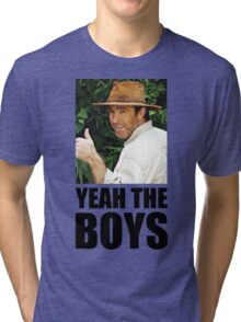 Yeah The Boys - Russell Coight Tri-blend T-Shirt