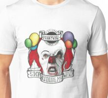 PENNYWISE IS SICK OF U FAKES Unisex T-Shirt