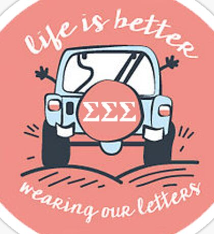 Life is Better TriSig Sticker