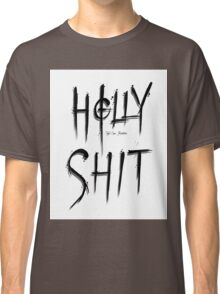 Holly Shit Classic T-Shirt
