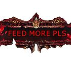 FEED MORE PLS by LagrangeMulti