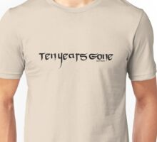 Ten Years Gone Unisex T-Shirt