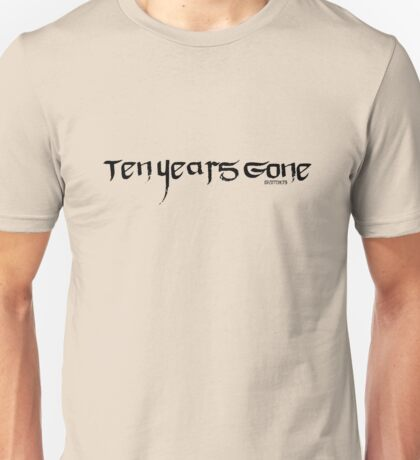 Ten Years Gone Unisex T-Shirt