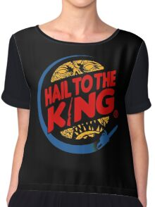 Hail to the king Chiffon Top