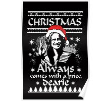 Christmas Always Comes With A Price, Dearie. OUAT. Rumple. Poster