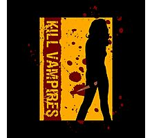 Kill Vampires Photographic Print