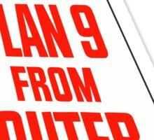 Plan 9 from Outer Space Sticker