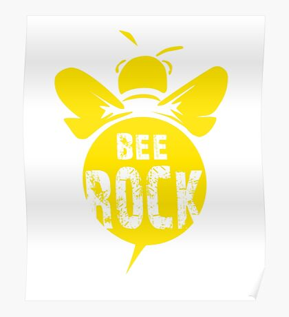 Bee Rock Cool Bee Graphic Typo Design Poster