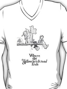 Where The Yellow Brick Road Ends T-Shirt