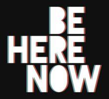 Be Here Now Kids Tee