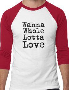 Best Rock and Roll Music Lyrics Text Whole Lotta Love Men's Baseball ¾ T-Shirt