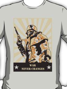 War never changes T-Shirt