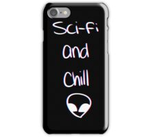Sci-Fi and Chill iPhone Case/Skin