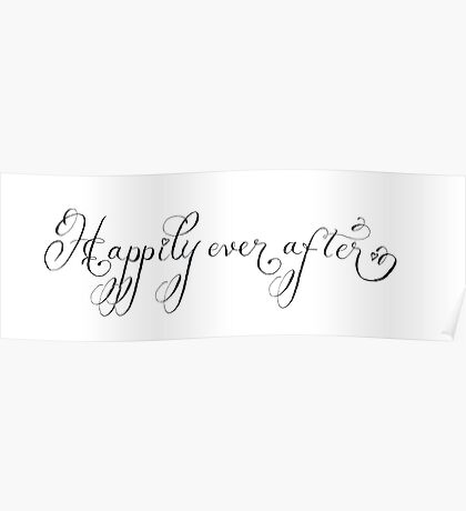 Happily ever after handwritten quote Poster