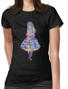 Alice In Wonderland Quote - Colorful Watercolor Womens Fitted T-Shirt