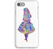 Alice In Wonderland Quote - Colorful Watercolor iPhone Case/Skin