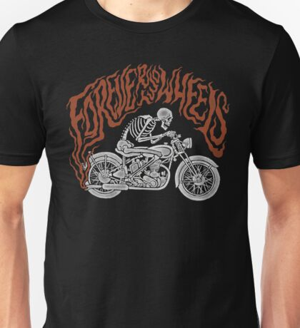 Forever Two Wheels Unisex T-Shirt