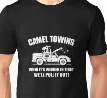 Truck - Cmel Towing When Its Wedged In Tight We'll Pull It Out Unisex T-Shirt