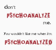 Don't psychoanalyze me by Shannon Surwillo