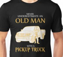 Truck - Old Man With A Pickup Truck Unisex T-Shirt