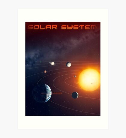 Solar System - You Are Here - Version 3 Art Print
