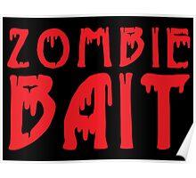 Zombie Bait Poster
